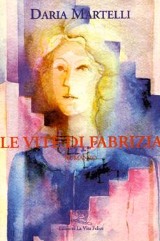 Le vite di Fabrizia di Daria Martelli